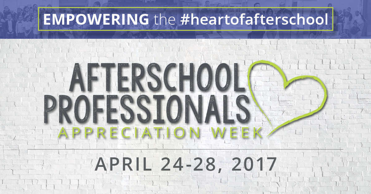 A Week to Appreciate Afterschool Professionals – April 24-28