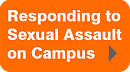 Responding to Sexual Assault on Campus