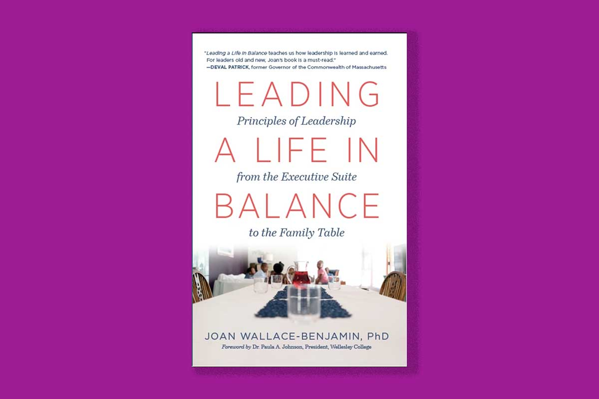 Leading a Life in Balance by Joan Wallace-Benjamin