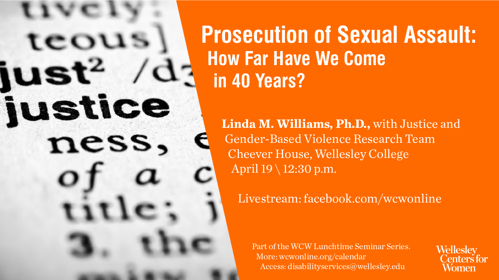 flyer for April 19 lunchtime seminar on prosecution of sexual assault changes over 40 years