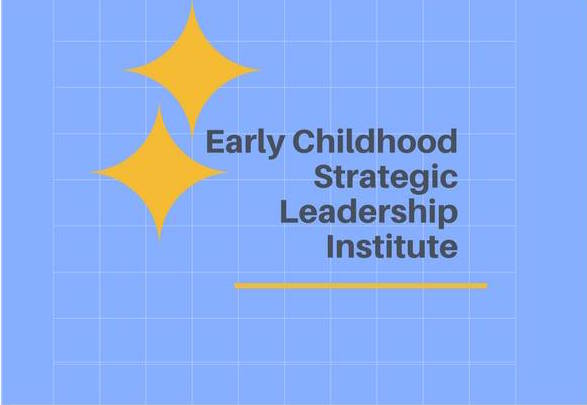 early-childhood-strategic-leadership-institute